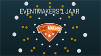 EventMakers 1 jaar!